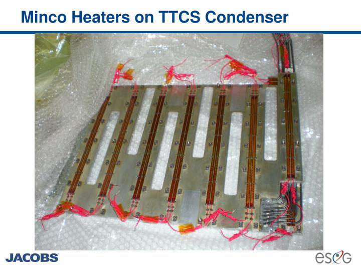 Minco heaters on ttcs condenser