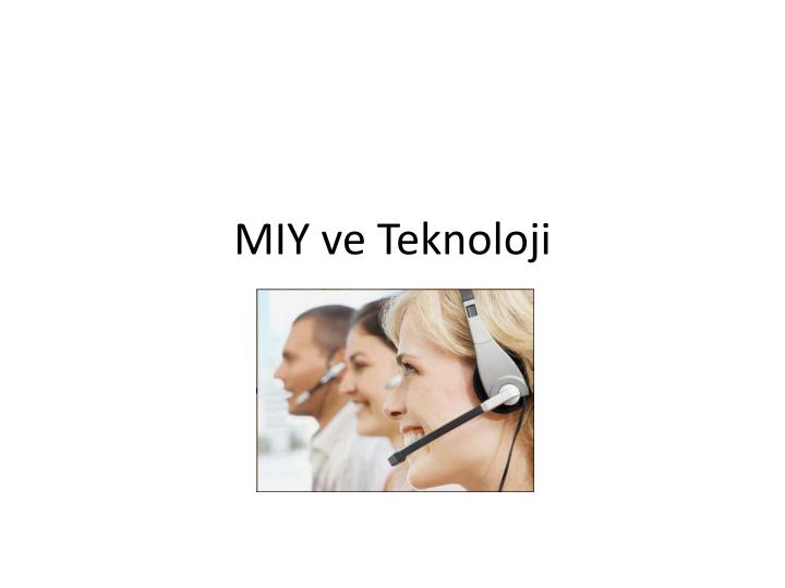 MIY ve Teknoloji