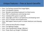 unique features free as launch benefits