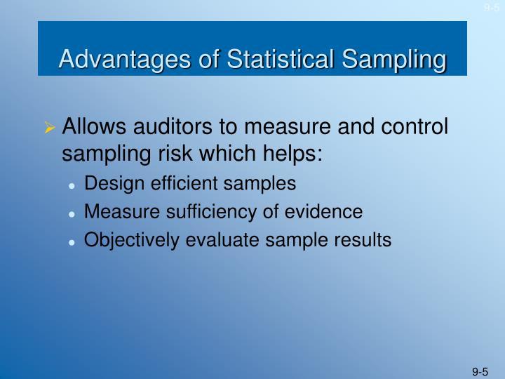 Advantages of Statistical Sampling