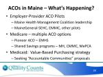 acos in maine what s happening