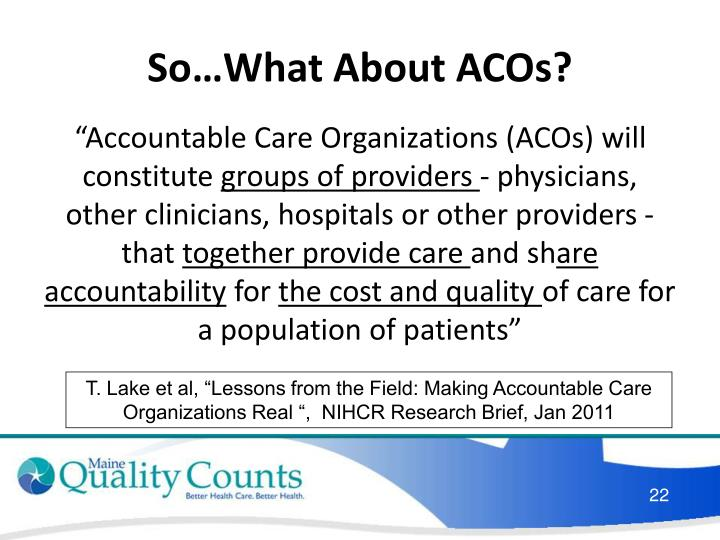 So…What About ACOs?