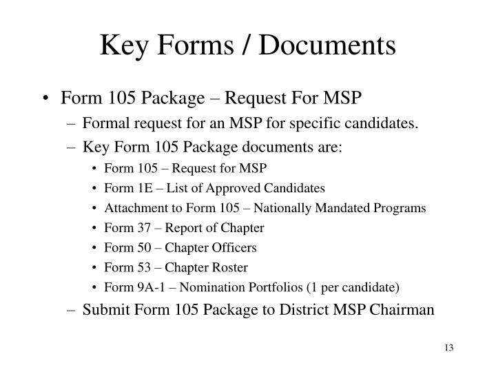 Key Forms / Documents