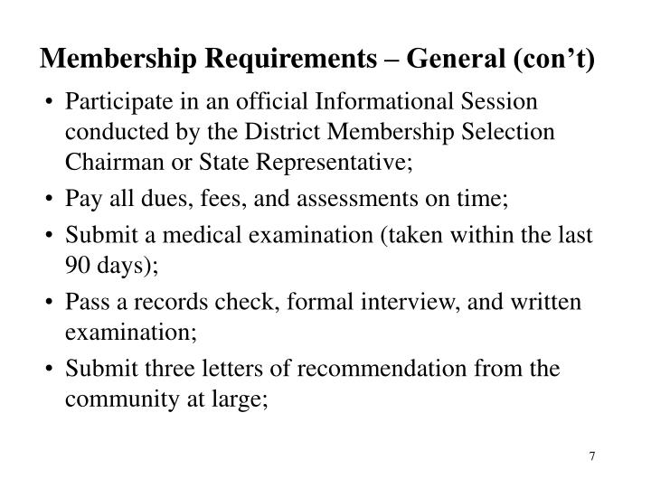 Membership Requirements – General (con't)