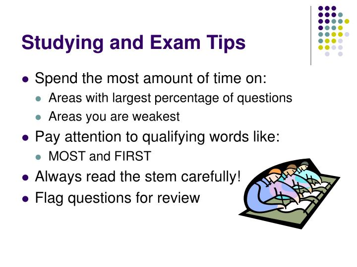 Studying and Exam Tips