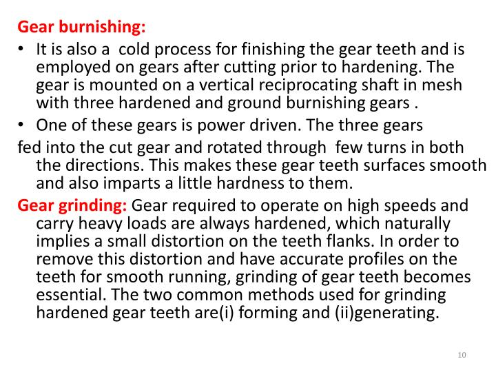Gear burnishing: