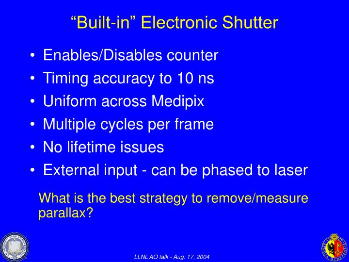 """Built-in"" Electronic Shutter"