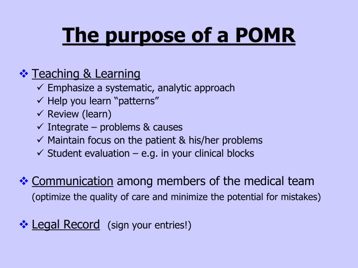 The purpose of a pomr