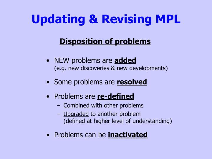 Updating & Revising MPL