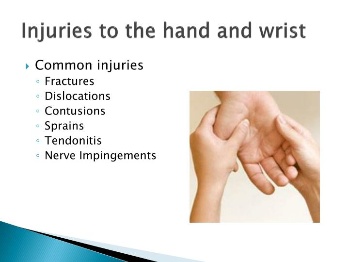 Injuries to the hand and wrist