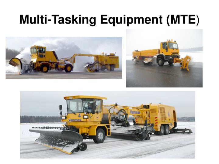 Multi-Tasking Equipment (MTE