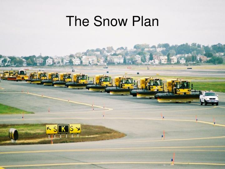 The Snow Plan