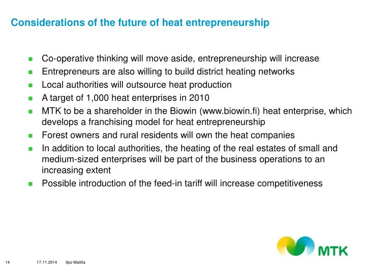 Considerations of the future of heat entrepreneurship