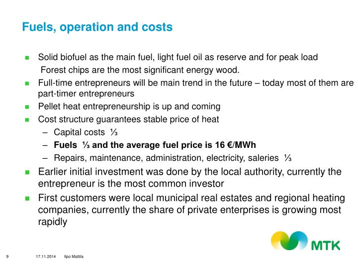 Fuels, operation and costs