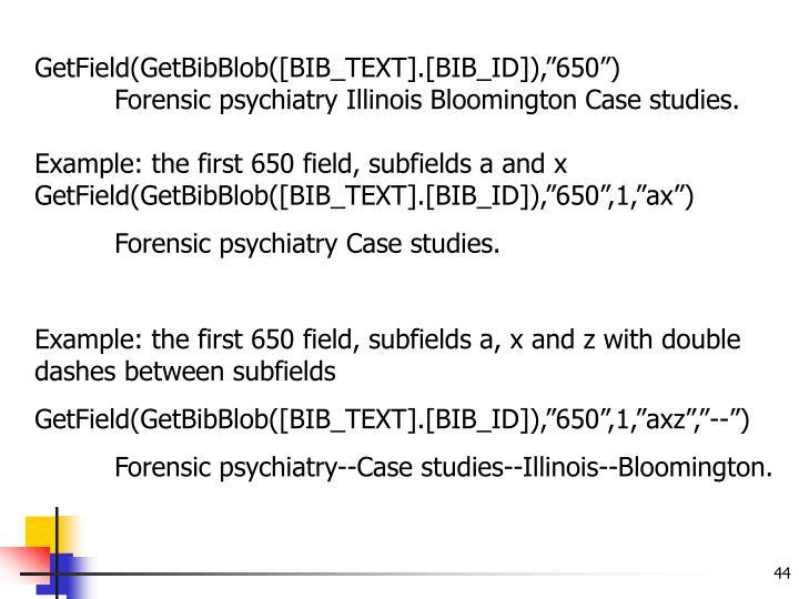 """GetField(GetBibBlob([BIB_TEXT].[BIB_ID]),""""650"""")"""