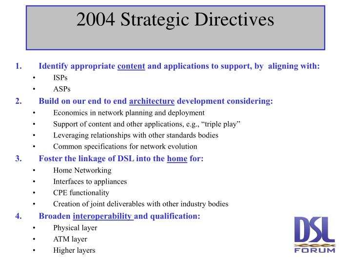 2004 Strategic Directives