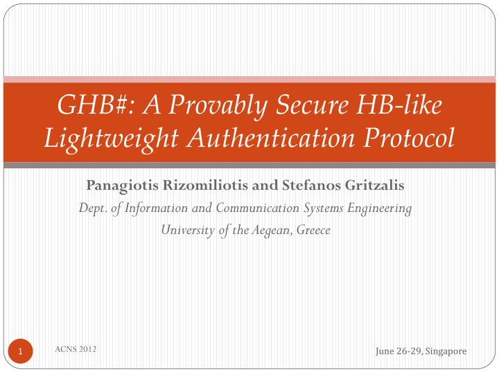 Ghb a provably secure hb like lightweight authentication protocol