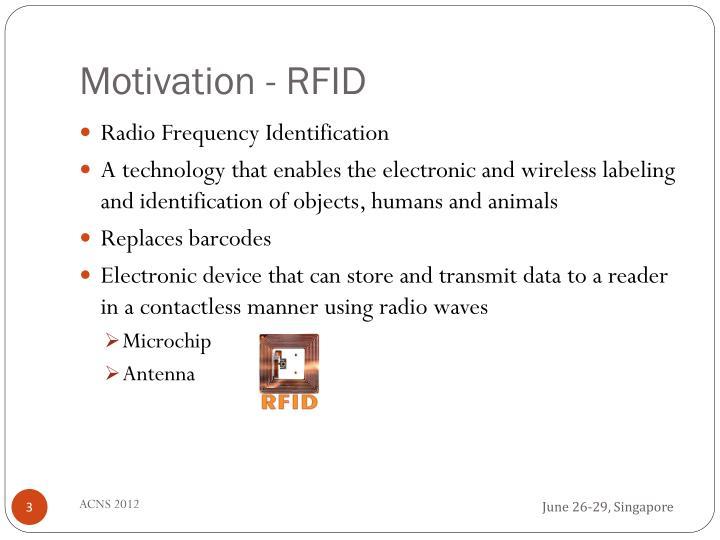 Motivation - RFID