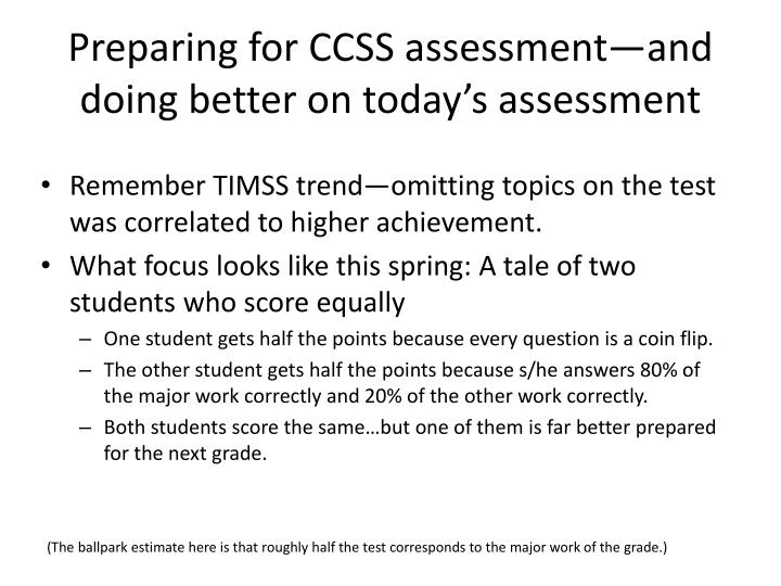 Preparing for CCSS assessment—and doing better on today's assessment
