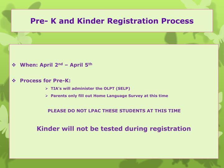 Pre- K and Kinder Registration Process