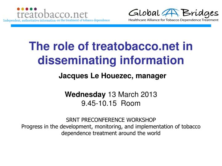 The role of treatobacco.net in disseminating information