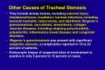 other causes of tracheal stenosis