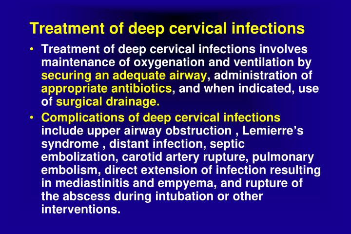 Treatment of deep cervical infections