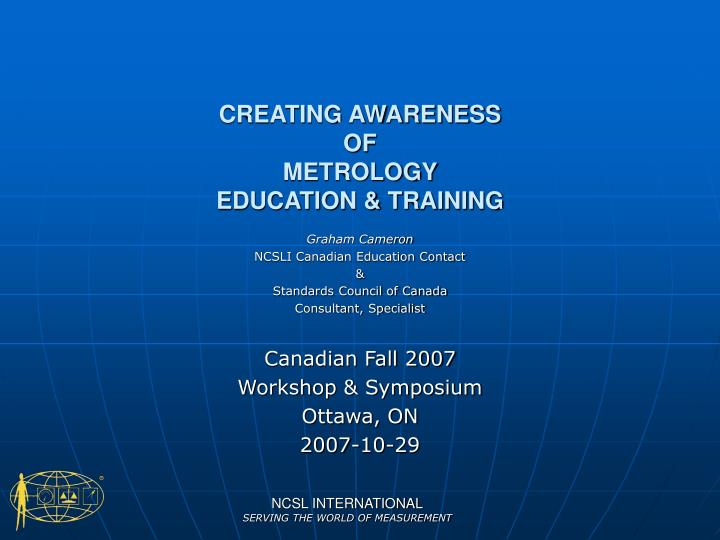 Creating awareness of metrology education training