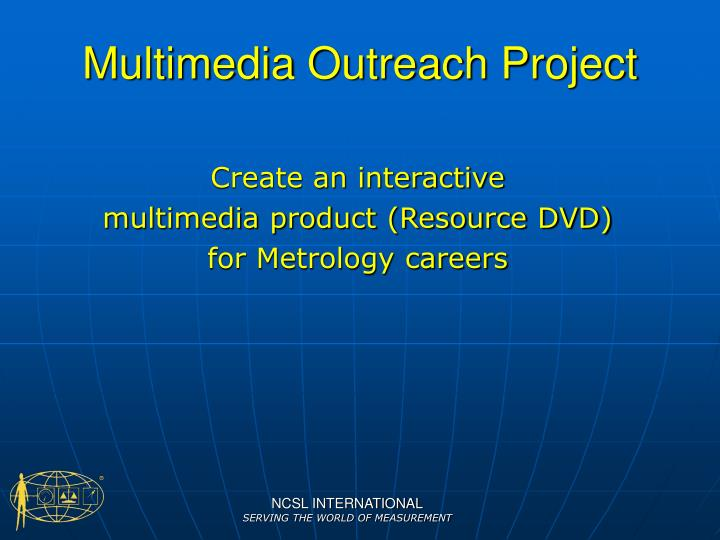 Multimedia Outreach Project