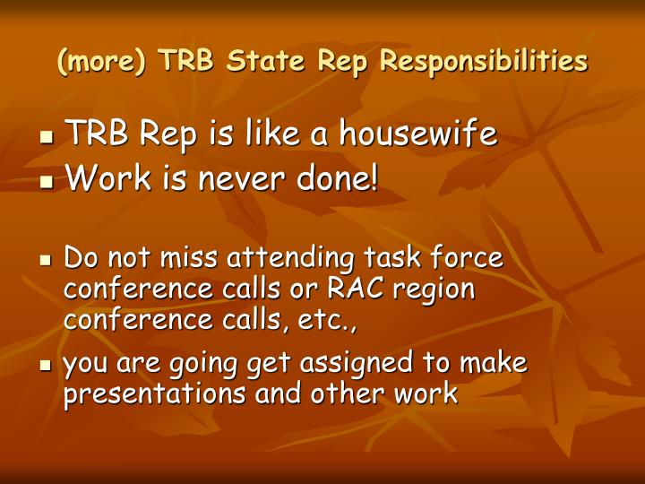 (more) TRB State Rep Responsibilities