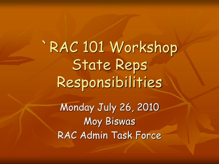 Rac 101 workshop state reps responsibilities
