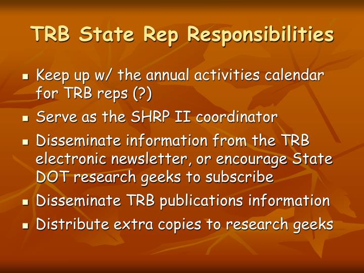 TRB State Rep Responsibilities