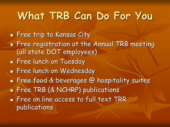What TRB Can Do For You