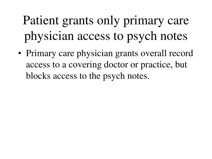 Patient grants only primary care physician access to psych notes