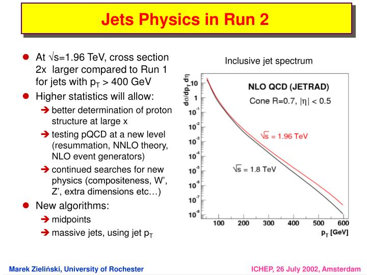 Jets Physics in Run 2