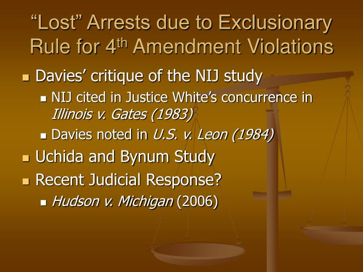 """Lost"" Arrests due to Exclusionary Rule for 4"