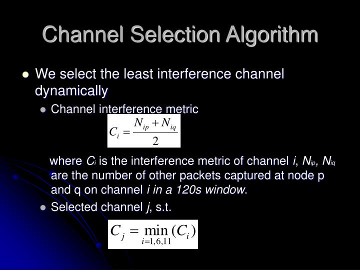 Channel Selection Algorithm