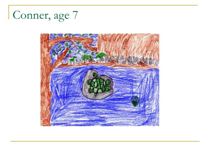 Conner, age 7