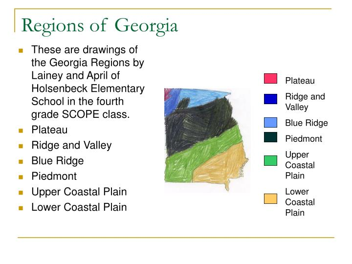 These are drawings of the Georgia Regions by Lainey and April of Holsenbeck Elementary School in the fourth grade SCOPE class.