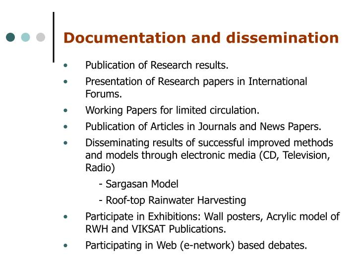 Documentation and dissemination