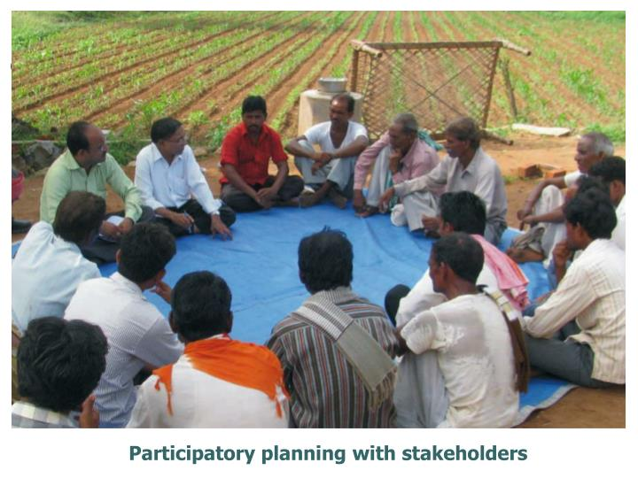Participatory planning with stakeholders