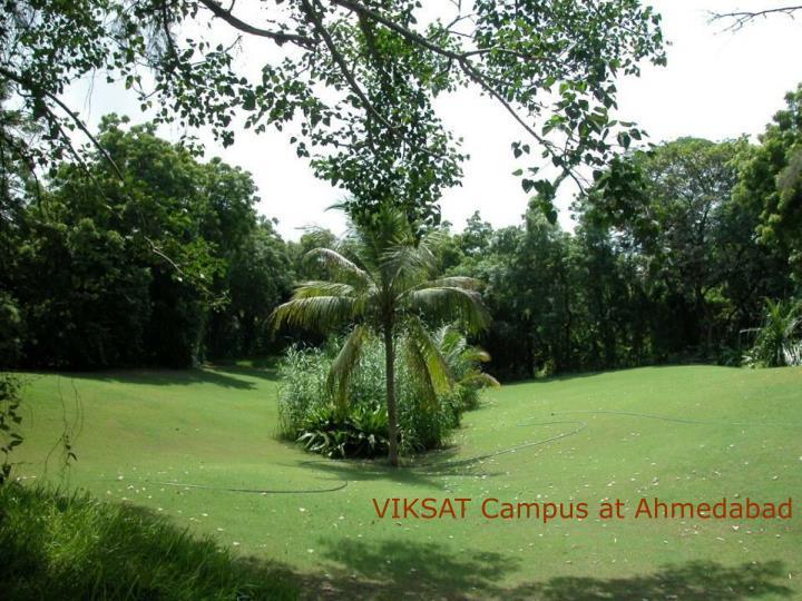VIKSAT Campus at Ahmedabad