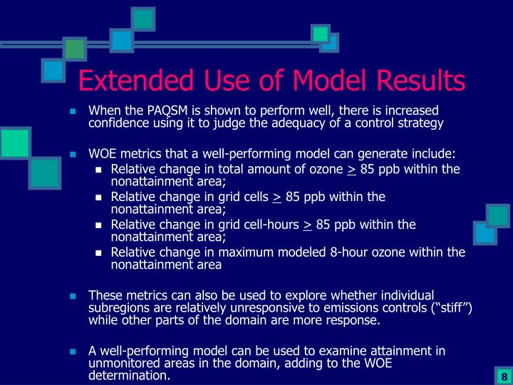 Extended Use of Model Results