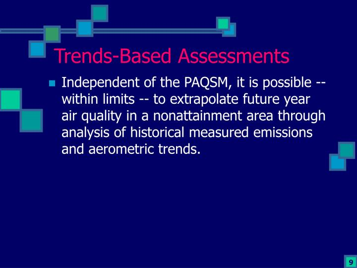 Trends-Based Assessments