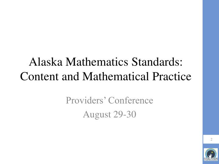 Alaska mathematics standards content and mathematical practice