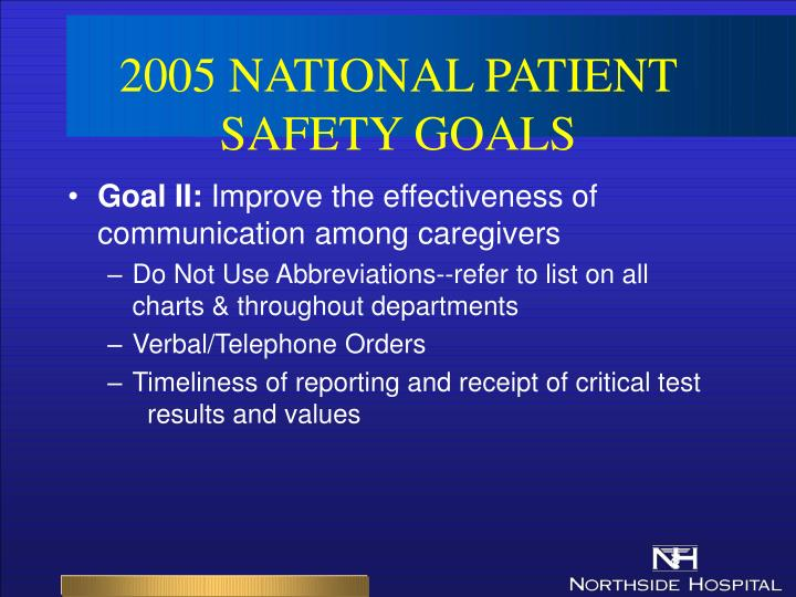 national patient safety goals National patient safety goals objectives introduction overview what is a sentinel event sentinel event alerts list of npsg's npsg 1 npsg 2.