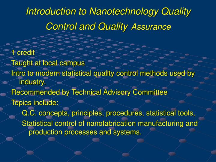 Introduction to Nanotechnology Quality Control and Quality