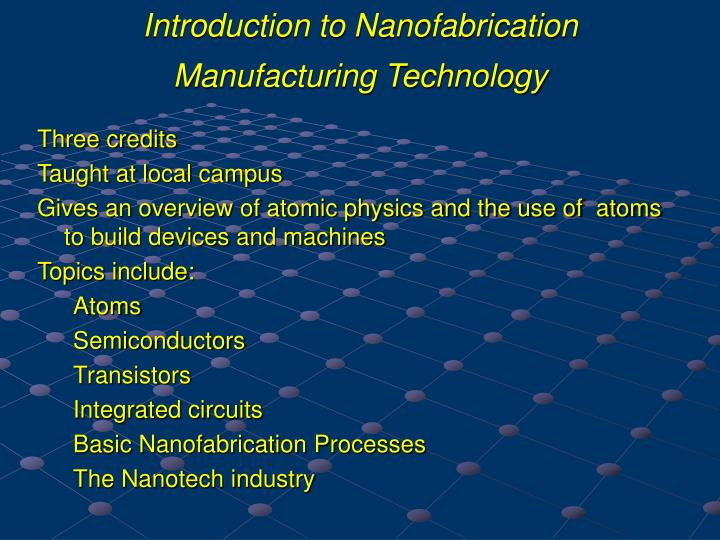 Introduction to Nanofabrication Manufacturing Technology