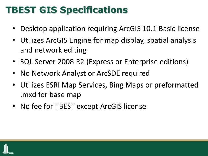 TBEST GIS Specifications