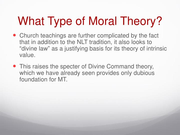 What Type of Moral Theory?
